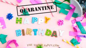 TTP-quarantine-birthday-party-ideas